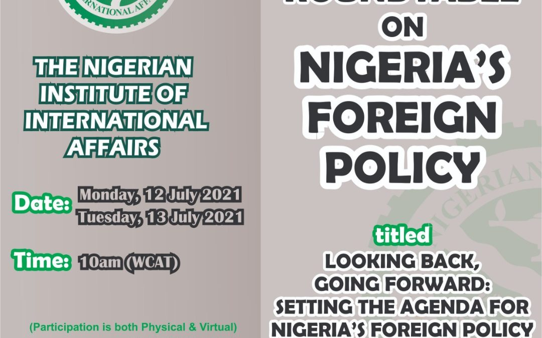 2 DAY ROUNDTABLE ON NIGERIA'S FOREIGN POLICY